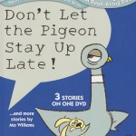 DVD Review: Don't Let the Pigeon Stay Up Late!…and more stories by Mo Willems