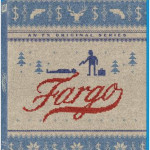 Aw Geez! FARGO Season 1 Arrives on Blu-ray & DVD October 14