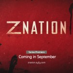 First Trailer for Syfy's New Zombie Series Z NATION