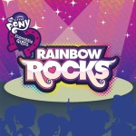 DVD Review: MY LITTLE PONY: EQUESTRIA GIRLS – RAINBOW ROCKS