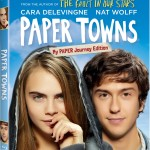 Get Lost and Found When PAPER TOWNS Hits Blu-ray & DVD October 20