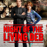 Romzomcom NIGHT OF THE LIVING DEB Arrives on Blu-ray & DVD September 6