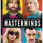 MASTERMINDS Arrives on Blu-ray & DVD January 31