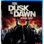 Giveaway: Win FROM DUSK TILL DAWN: THE SERIES Season 3 on Blu-ray — CLOSED
