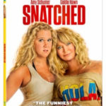 Amy Schumer & Goldie Hawn Star in SNATCHED, on 4K UHD, Blu-ray & DVD August 8