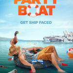 Crackle Releases Trailer For Latest Original Movie, PARTY BOAT, Premiering August 24