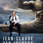 Trailer For JEAN-CLAUDE VAN JOHNSON, Premiering December 15 on Amazon