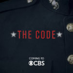 THE CODE is a drama about the military's brightest minds who take on our country's toughest legal challenges, inside the courtroom and out, in the only law office in the world where every attorney is trained as a prosecutor, a defense lawyer, an investigator -- and a Marine. THE CODE will premiere on the CBS Television Network during the 2018-19 season. Photo: CBS©2018 CBS Broadcasting, Inc. All Rights Reserved