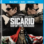 SICARIO: DAY OF THE SOLDADO Arrives on Digital September 18 and on  4K Ultra HD, Blu-ray & DVD October 2