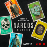 Netflix Releases Trailer for NARCOS: MEXICO, Premiering Worldwide November 16