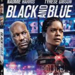 BLACK AND BLUE Arrives on Digital December 31, and on Blu-ray & DVD January 21