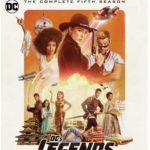 DC'S LEGENDS OF TOMORROW: THE COMPLETE FIFTH SEASON Arrives on Blu-ray & DVD September 22
