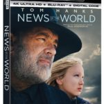 Tom Hanks Stars in NEWS OF THE WORLD, Arriving on Digital March 9, and on 4K Ultra HD, Blu-ray & DVD March 23